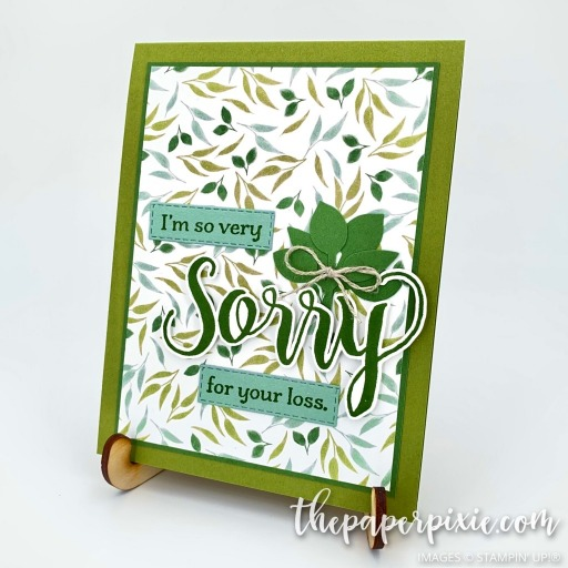 This is a handmade card stamped with the Sorry for Everything Stampin' Up! stamp set and the sentiment says I'm so very sorry for your loss.