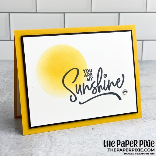 This is a handmade card stamped with the Ridiculously Awesome Stampin' Up! stamp set and the sentiment says you are my sunshine.